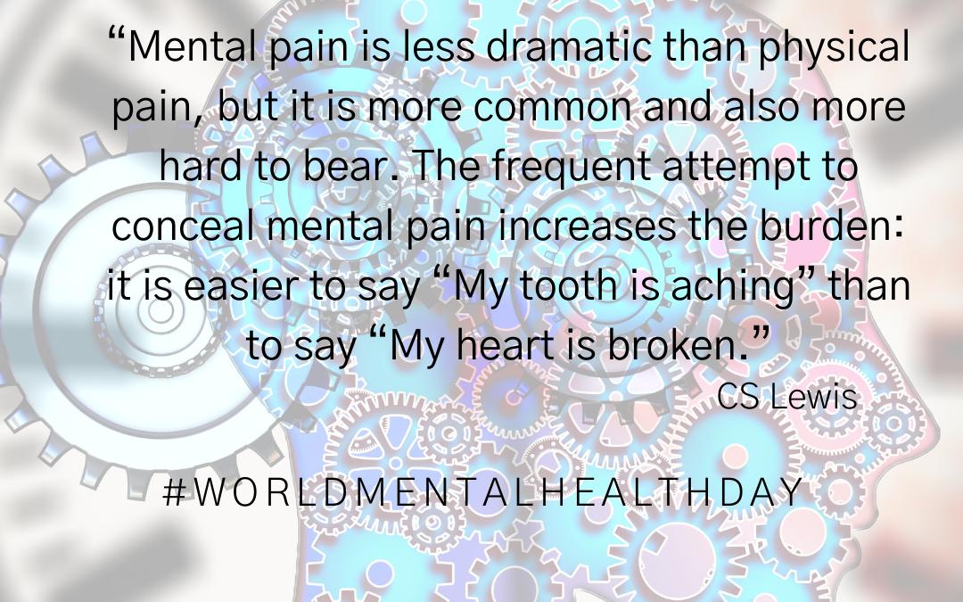 mental health, mental ill health, awareness. WMHD